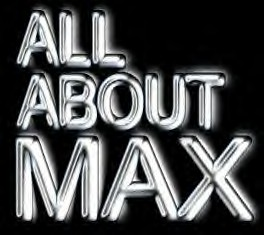All About Max